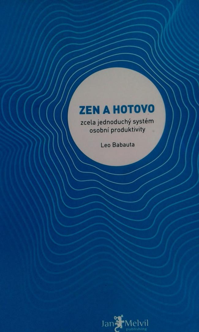 Zen a hotovo